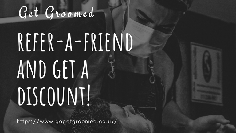 Refer-A-Friend and Get Discounts at Get Groomed!